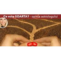 Ce este SOARTA? - opinia astrologului