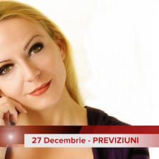 27 Decembrie: Previziunea zilei