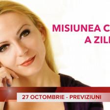 27 Octombrie: Previziunea zilei