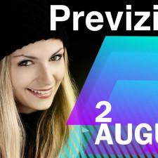 Previziunea pentru 2 August