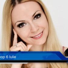 Horoscop 6 Iulie