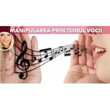 Poți manipula prin intonația vocii