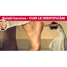 Relații karmice - CUM LE IDENTIFICĂM